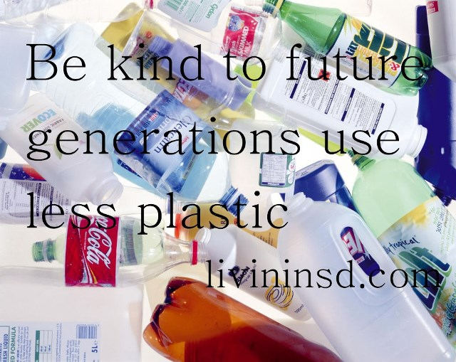 89-Be kind to future generations use less plastic