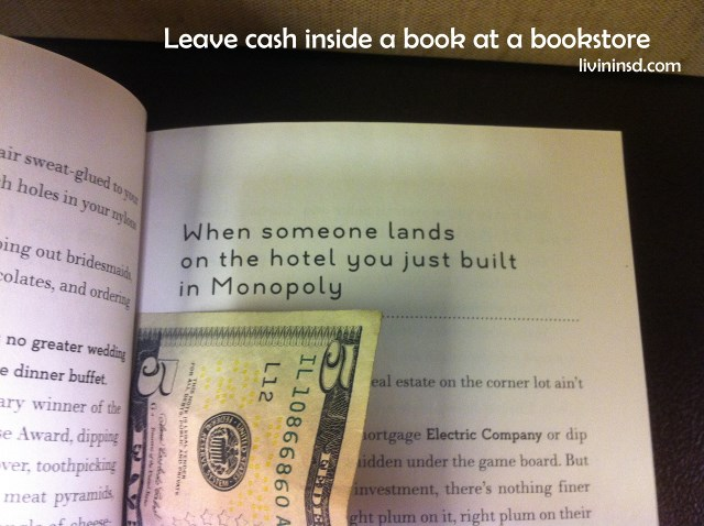 100-Leave cash inside a book at a bookstore