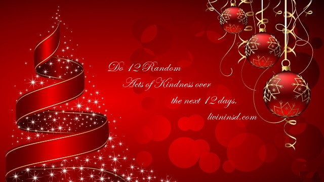 346 do 12 random acts of kindness over the next 12 days - Christmas 365
